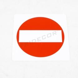 Cartel señal de prohibido 11x11cm, tridecor